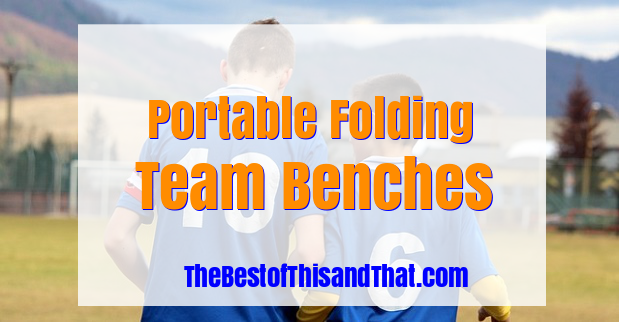 Best Folding portable team bench reviews