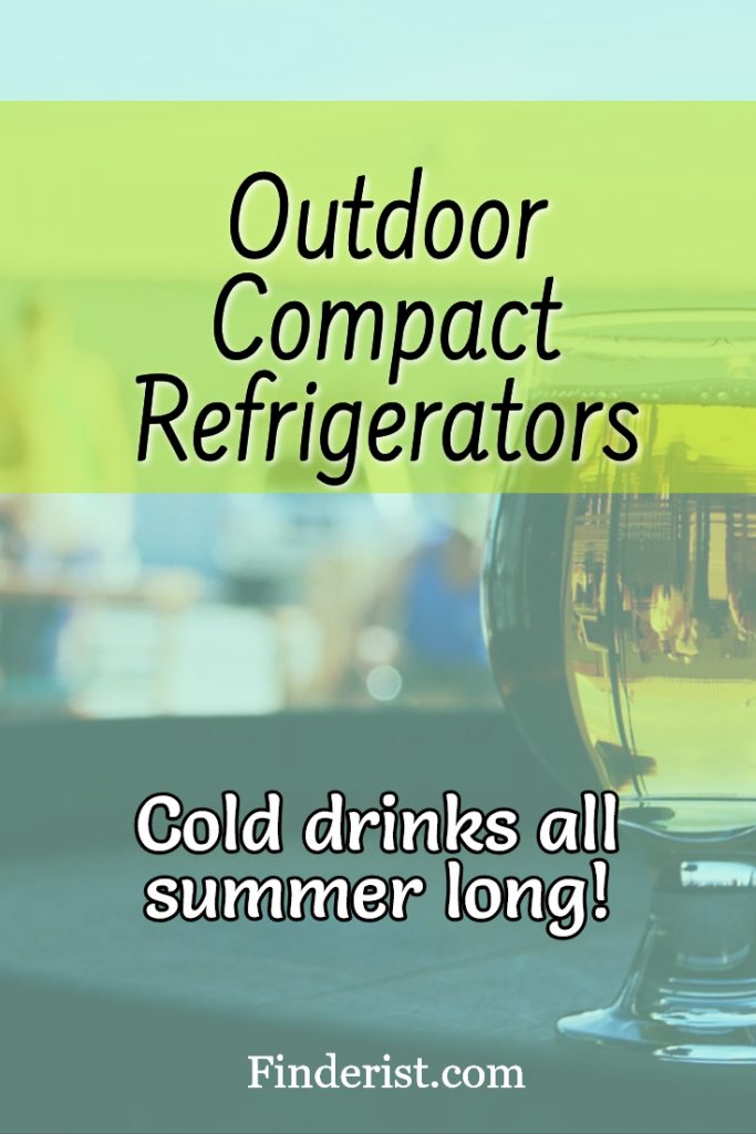 Best Outdoor Compact Refrigerator Reviews